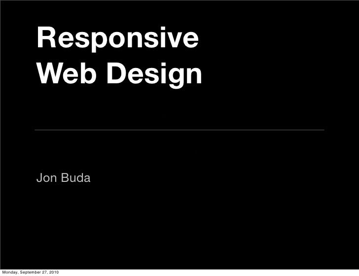 Responsive Design for the Web