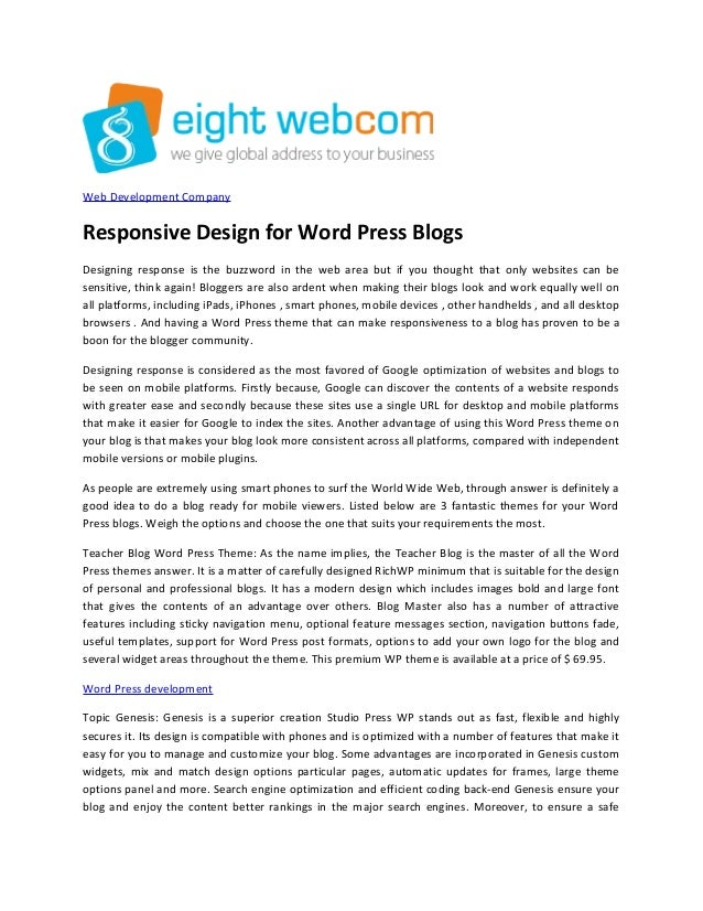 Web Development Company Responsive Design for Word Press Blogs Designing response is the buzzword in the web area but if y...