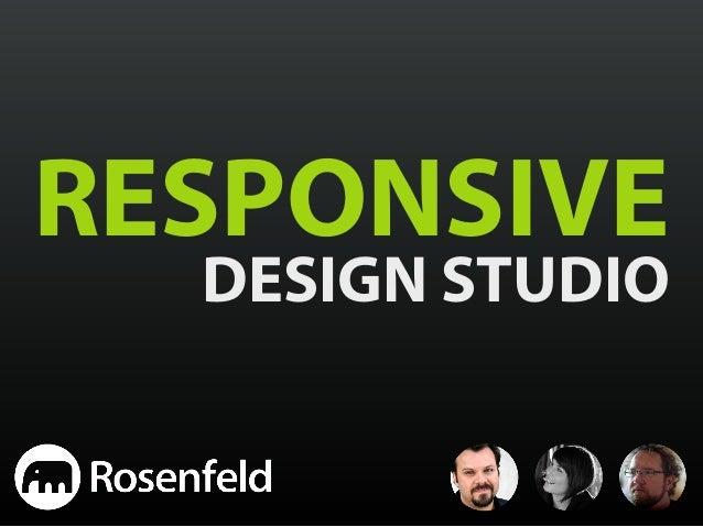 RESPONSIVE  DESIGN STUDIO