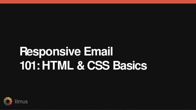 litmus Responsive Email 101:HTML & CSS Basics