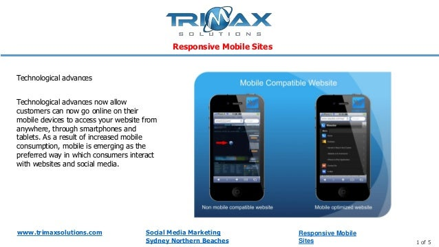 www.trimaxsolutions.com Social Media Marketing Sydney Northern Beaches 1 of 5 Technological advances now allow customers c...
