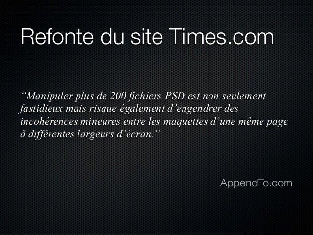"""Refonte du site Times.com """"Manipuler plus de 200 fichiers PSD est non seulement fastidieux mais risque également d'engendr..."""