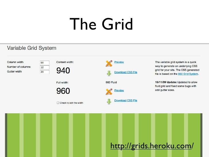 The Grid     http://grids.heroku.com/