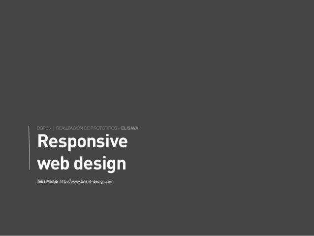 DGP65 | REALIZACIÓN DE PROTOTIPOS - ELISAVAResponsiveweb designTona Monjo http://www.latent-design.com