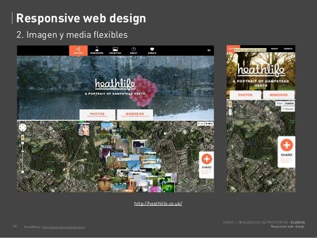 Responsive web design     2. Imagen y media flexibles                                                http://heathlife.co.u...