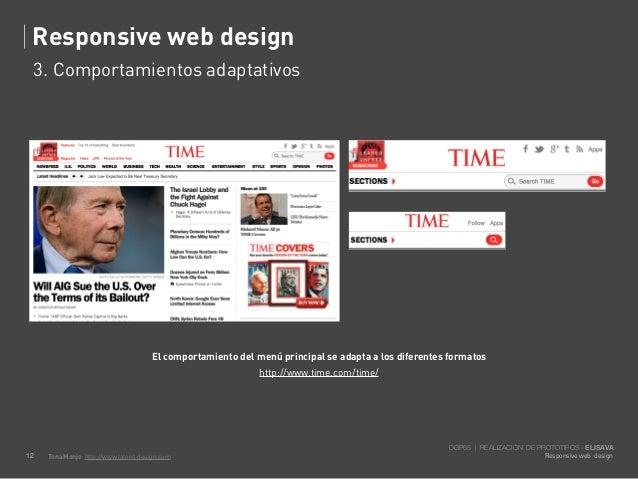 Responsive web design     3. Comportamientos adaptativos                                       El comportamiento del menú ...