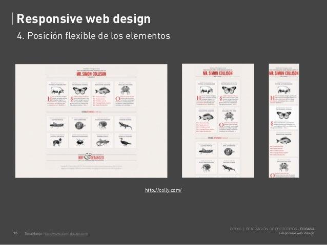 Responsive web design     4. Posición flexible de los elementos                                                http://coll...