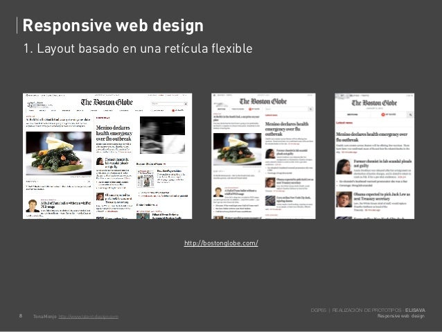 Responsive web design    1. Layout basado en una retícula flexible                                               http://bo...
