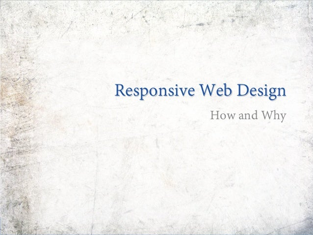 Responsive Web Design How and Why