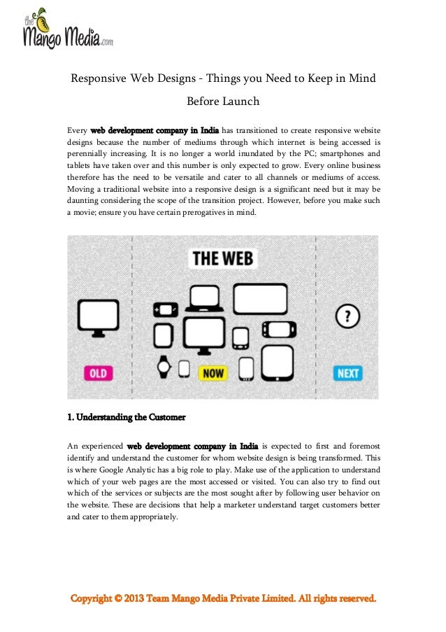 Responsive Web Designs - Things you Need to Keep in Mind Before Launch Every web development company in India has transiti...