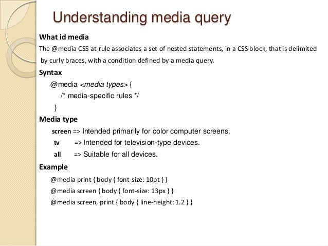 Understanding media query What id media The @media CSS at-rule associates a set of nested statements, in a CSS block, that...