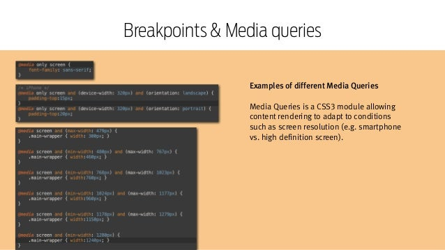 Responsive Web Design Workshop | Milan March 2014 Breakpoints & Media queries Examples of different Media Queries ! Media ...