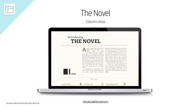 Responsive Web Design Workshop | Milan March 2014 The Novel Column drop introducingthenovel.com