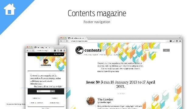 Responsive Web Design Workshop | Milan March 2014 Contents magazine Footer navigation
