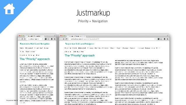 Responsive Web Design Workshop | Milan March 2014 Justmarkup Priority + Navigation