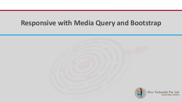 Responsive web development using media query and bootstrap