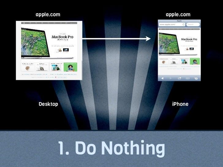 yelp.com   m.yelp.com   yelp appsDesktop    iPhone Web   Native Apps2. Separate Website