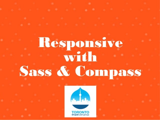 Responsive with Sass & Compass