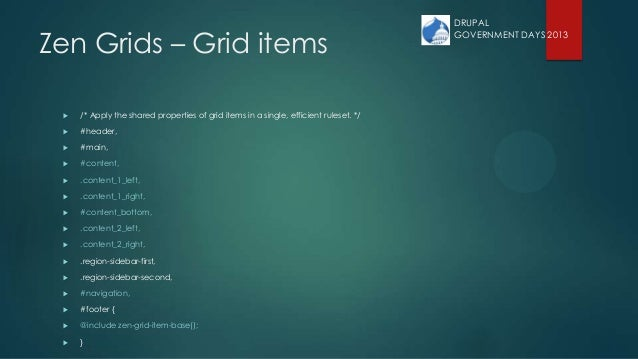Zen Grids – Grid items  /* Apply the shared properties of grid items in a single, efficient ruleset. */  #header,  #mai...