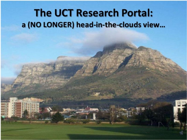 The UCT Research Portal: a (NO LONGER) head-in-the-clouds view…