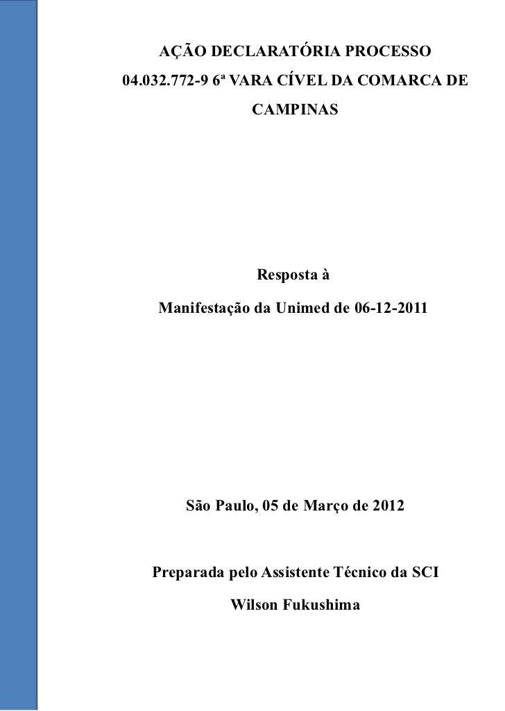 AÇÃO DECLARATÓRIA PROCESSO04.032.772-9 6ª VARA CÍVEL DA COMARCA DE                CAMPINAS                               ...