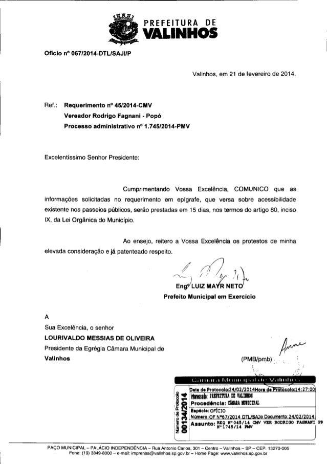 PREFEITURA DE  VALINHQS     Ofício n° 067I2014-DTLISAJUP  Valinhos,  em 21 de fevereiro de 2014.  Ref. : Requerimento n° 4...