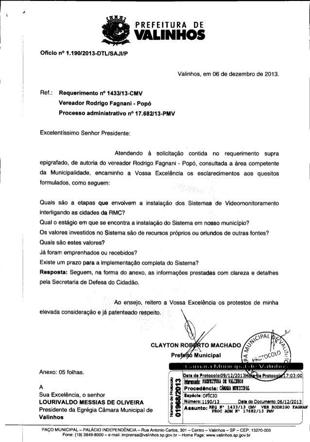 PREFEITURA DE VALINHOS Oficio n° 1.19012013-DTLISAJilP Valinhos, em 06 de dezembro de 2013. Ref.: Requerimento n° 1433/13-...
