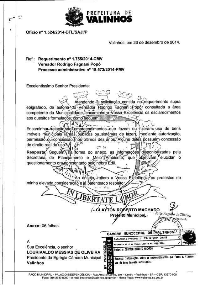 PREFEITURA DE   vALmI-Ios  Ofício n° 1.524I2014-DTLISAJ| IP     Valinhos,  em 23 de dezembro de 2014.  Ref. : Requerimento...