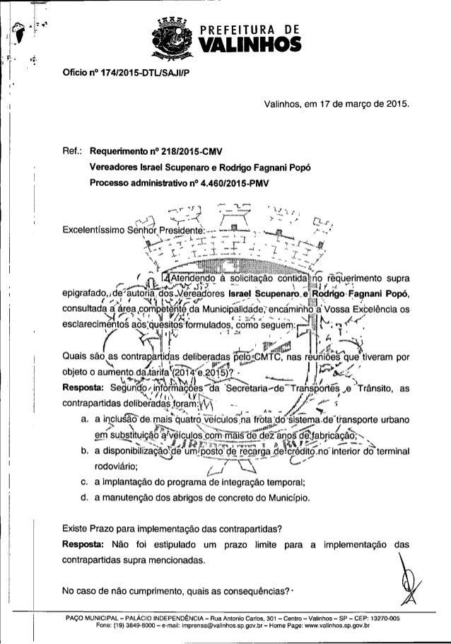 PREFEITURA DE  ' VALINHOS  Ofício n° 174I2015-DTLISAJlIP  Valinhos,  em 17 de março de 2015.  Ref. : Requerimento n° 218/2...