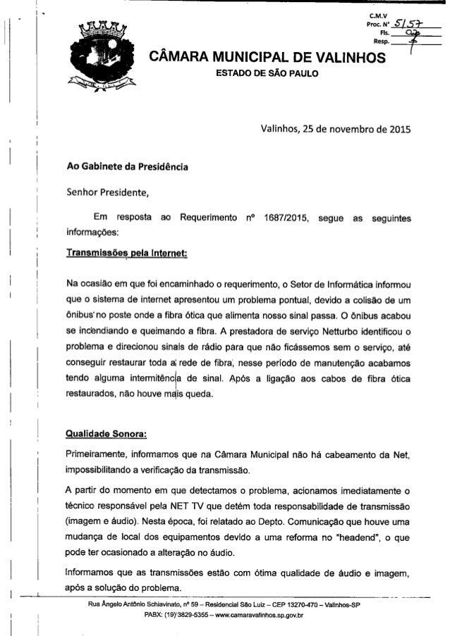 Resposta ao req. nº 1687 2015 (informações sobre as transmissões das sessões ordinárias pela net e pela internet).