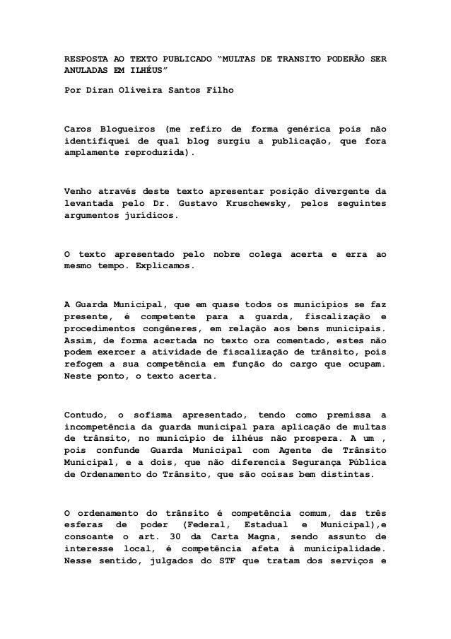"""RESPOSTA AO TEXTO PUBLICADO """"MULTAS DE TRANSITO PODERÃO SER ANULADAS EM ILHÉUS"""" Por Diran Oliveira Santos Filho  Caros Blo..."""