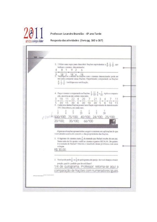 Professor:LeandroBrandão - 6º anoTarde Respostadasatividades (livropg.160 a 167)