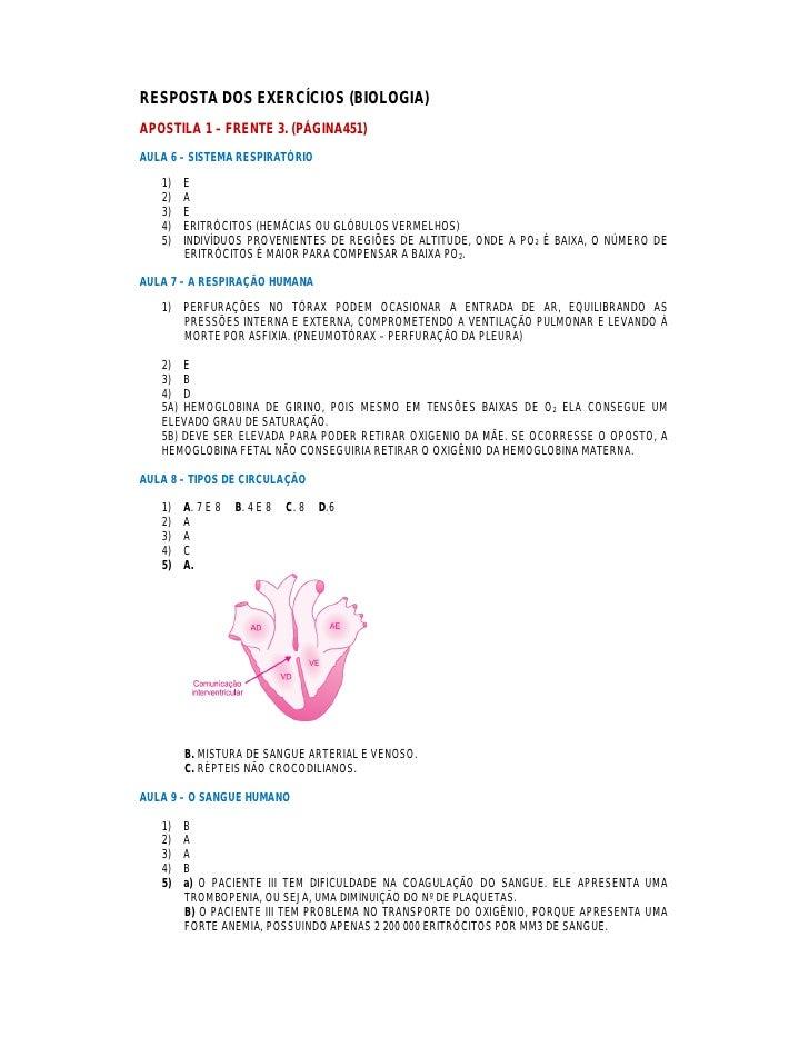 RESPOSTA DOS EXERCÍCIOS (BIOLOGIA)APOSTILA 1 – FRENTE 3. (PÁGINA451)AULA 6 – SISTEMA RESPIRATÓRIO   1)   E   2)   A   3)  ...