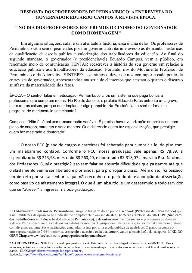 """RESPOSTA DOS PROFESSORES DE PERNAMBUCO 1 A ENTREVISTA DO GOVERNADOR EDUARDO CAMPOS À REVISTA ÉPOCA. """" NO DIA DOS PROFESSOR..."""