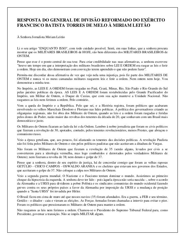 RESPOSTA DO GENERAL DE DIVISÃO REFORMADO DO EXÉRCITO  FRANCISCO BATISTA TORRES DE MELO À MIRIAM LEITÃO  À Senhora Jornalis...