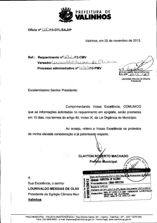 ,  |  DE  PREFEITURA  VALINHOS Ofício n° 1.154/ 2013-DTL/ SAJI/P  Valinhos, em 6 de dezembro de 2013.  Ref.:  Requerimento...