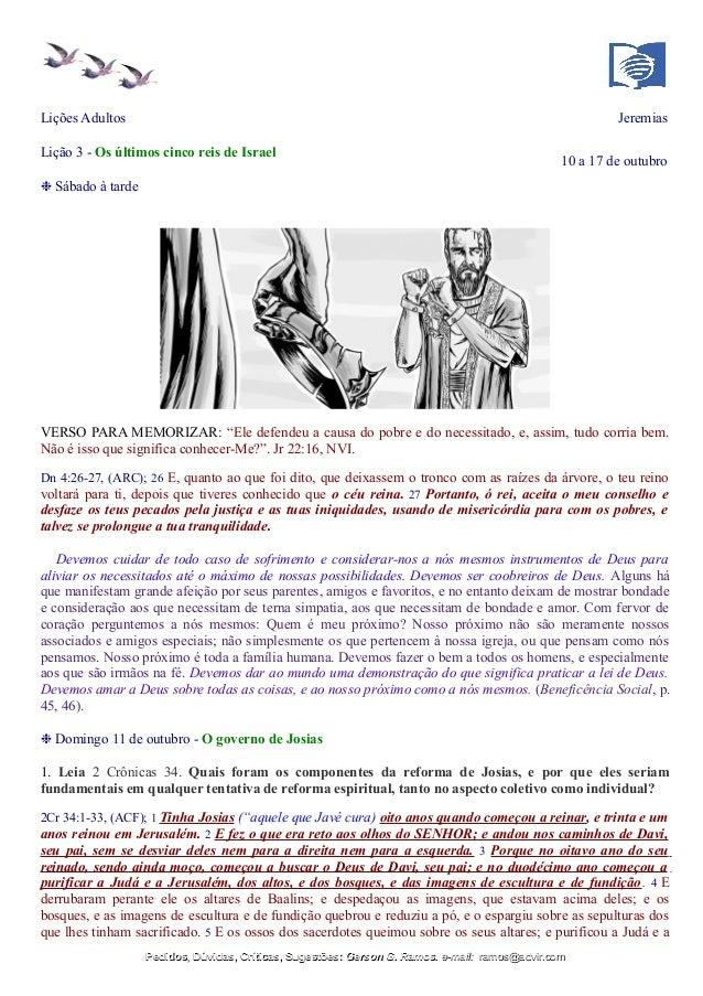 Lições Adultos Jeremias Lição 3 - Os últimos cinco reis de Israel 10 a 17 de outubro ❉ Sábado à tarde VERSO PARA MEMORIZAR...