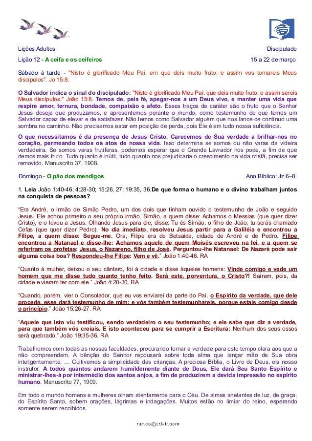 """Lições Adultos Discipulado Lição 12 - A ceifa e os ceifeiros 15 a 22 de março Sábado à tarde - """"Nisto é glorificado Meu Pa..."""