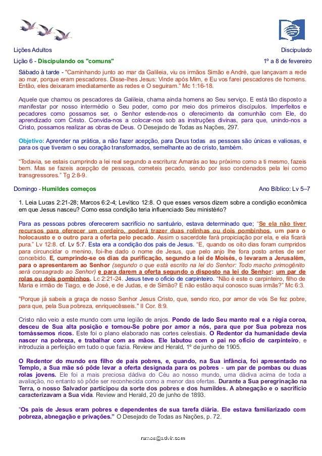 """Lições Adultos  Discipulado  Lição 6 - Discipulando os """"comuns""""  1º a 8 de fevereiro  Sábado à tarde - """"Caminhando junto a..."""
