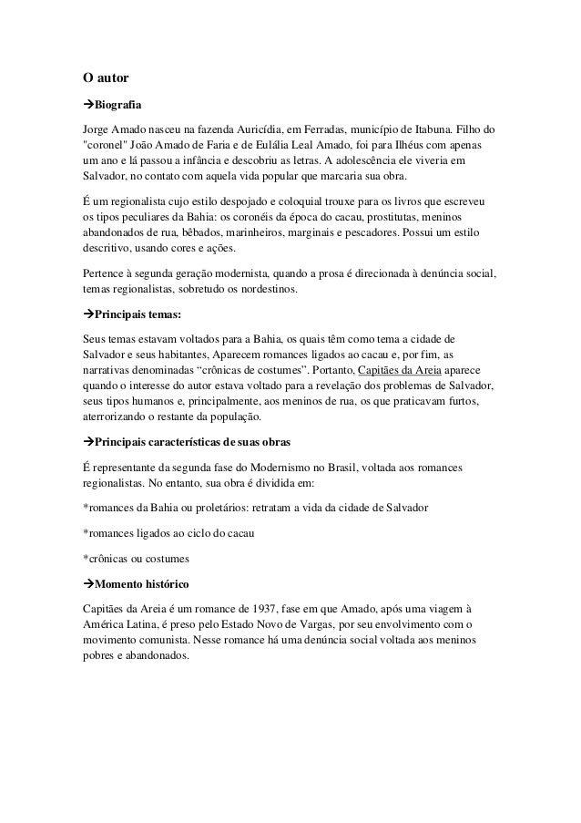 """O autorBiografiaJorge Amado nasceu na fazenda Auricídia, em Ferradas, município de Itabuna. Filho do""""coronel"""" João Amado d..."""