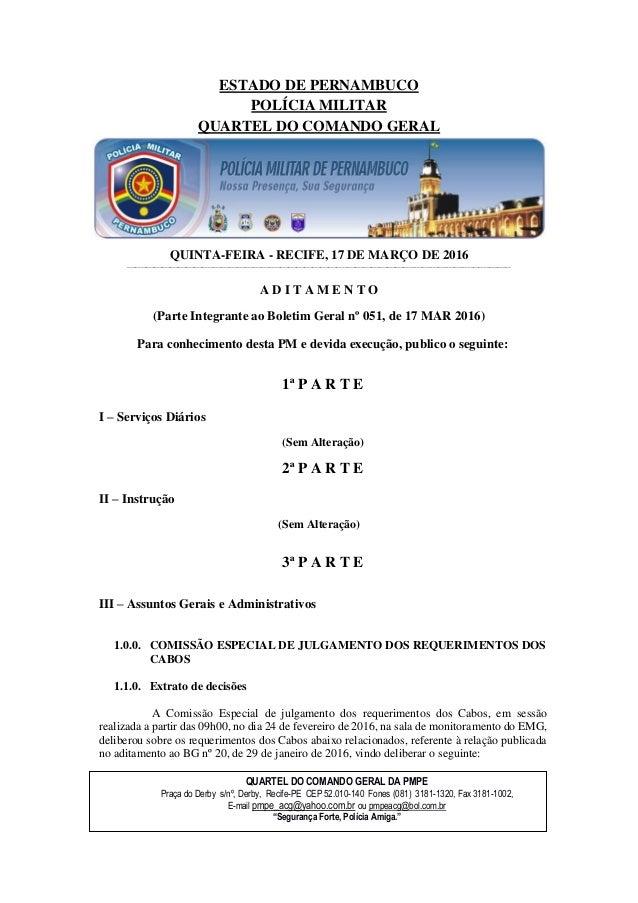 ESTADO DE PERNAMBUCO POLÍCIA MILITAR QUARTEL DO COMANDO GERAL QUINTA-FEIRA - RECIFE, 17 DE MARÇO DE 2016 _________________...