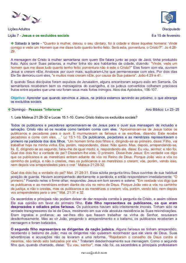 """Lições Adultos  Discipulado  Lição 7 - Jesus e os excluídos sociais  8 a 15 de fevereiro  ❉ Sábado à tarde - """"Quanto à mul..."""