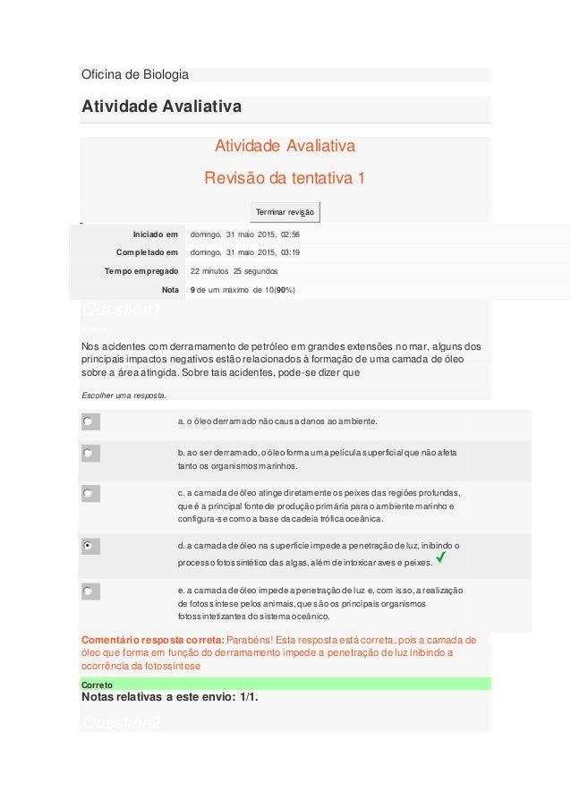 Oficina de Biologia Atividade Avaliativa Atividade Avaliativa Revisão da tentativa 1 Terminar revisão Iniciado em domingo,...
