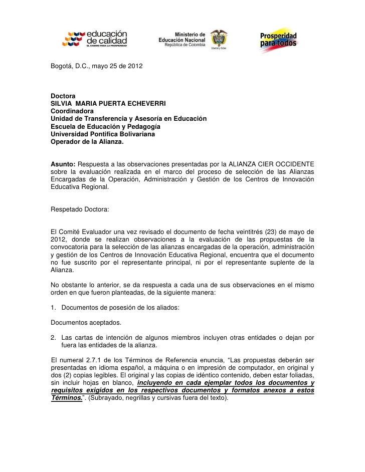 Bogotá, D.C., mayo 25 de 2012DoctoraSILVIA MARIA PUERTA ECHEVERRICoordinadoraUnidad de Transferencia y Asesoría en Educaci...