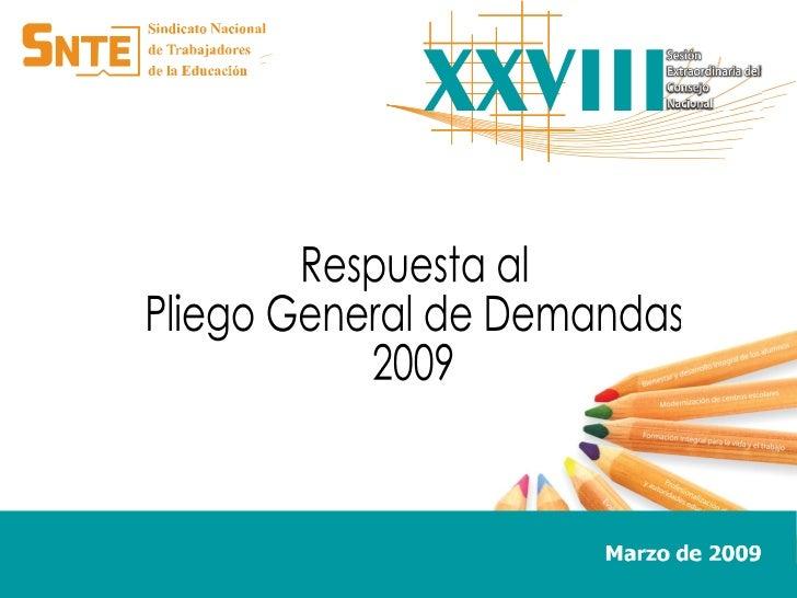 Respuesta al  Pliego General de Demandas 2009