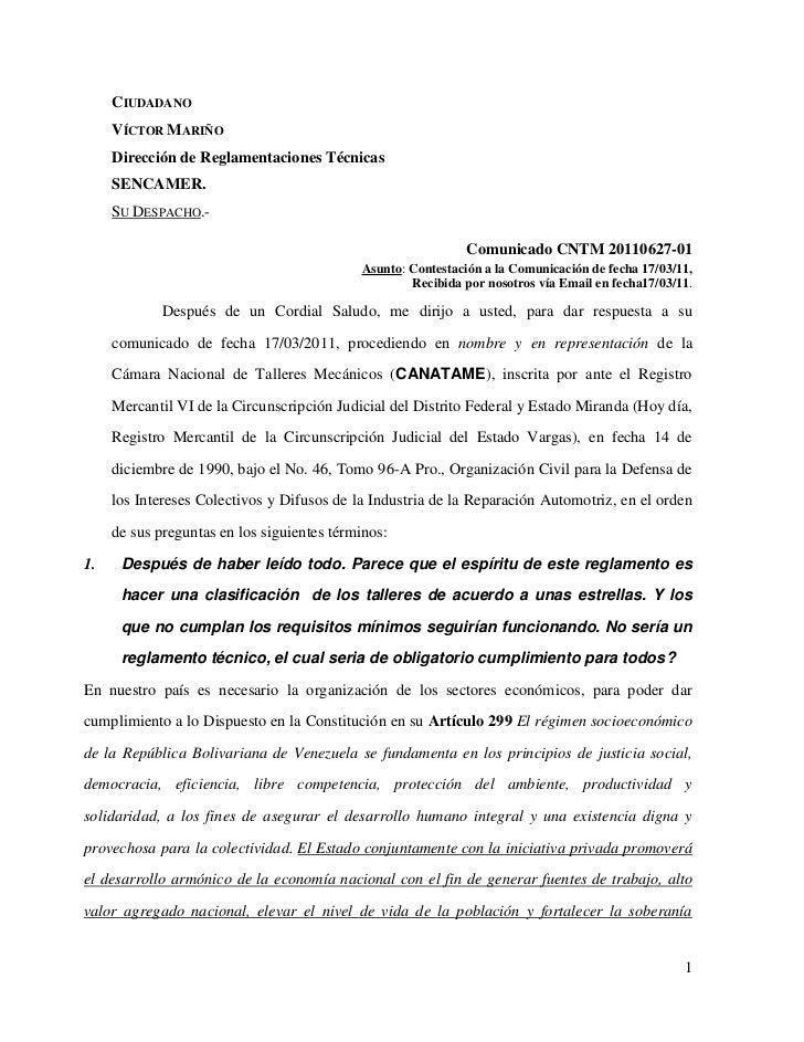 Ciudadano<br />Víctor Mariño<br />Dirección de Reglamentaciones Técnicas<br />SENCAMER.<br />Su Despacho.-<br />Comunicado...