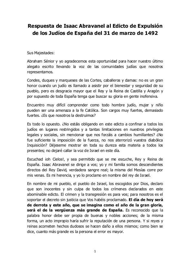 1 Respuesta de Isaac Abravanel al Edicto de Expulsión de los Judíos de España del 31 de marzo de 1492 Sus Majestades: Abra...