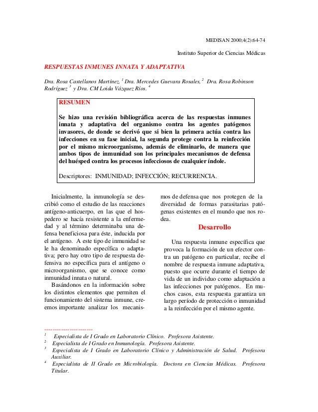 MEDISAN 2000;4(2):64-74  Instituto Superior de Ciencias Médicas  RESPUESTAS INMUNES INNATA Y ADAPTATIVA  Dra. Rosa Castell...