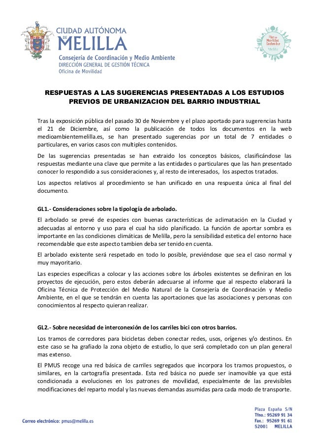 RESPUESTAS A LAS SUGERENCIAS PRESENTADAS A LOS ESTUDIOS PREVIOS DE URBANIZACION DEL BARRIO INDUSTRIAL Tras la exposición p...
