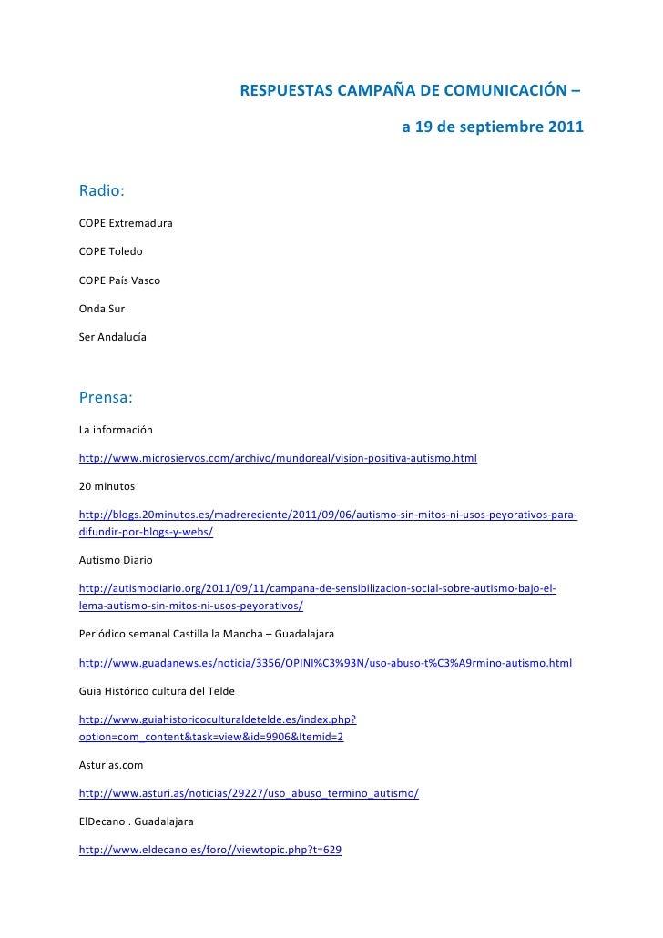 RESPUESTAS CAMPAÑA DE COMUNICACIÓN –                                                              a 19 de septiembre 2011R...